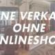 Online verkaufen ohne Onlineshop